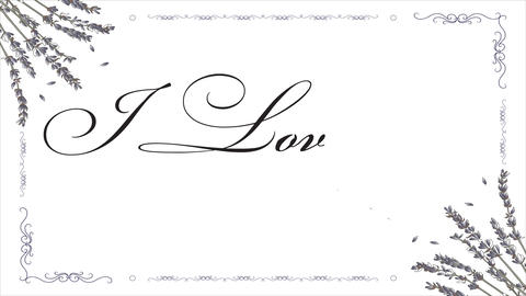 Hand written text I love You on a white background with lavender flowers. Card for Valentines Simple Animation