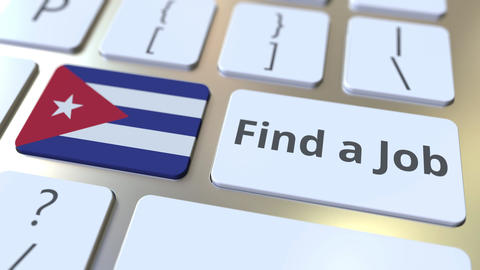 FIND A JOB text and flag of Cuba on the buttons on the computer keyboard Live Action