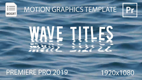 Wave Titles Motion Graphics Template