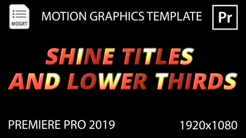Shine Titles And Lower Thirds Motion Graphics Template