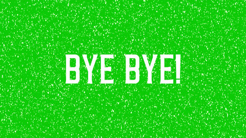 """Isolated, animated text of """"Bye Bye"""" in green screen, alpha channel Animation"""
