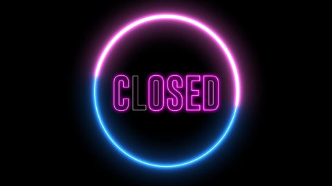 "text of ""CLOSED"" with neon light loop animation. Abstract creative object Animation"