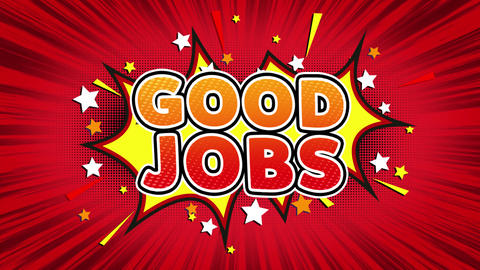 Good Jobs Text Pop Art Style Comic Expression Live Action