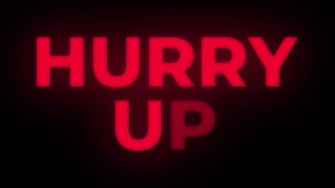 Hurry Up Text Flickering Display Promotional Loop Live Action
