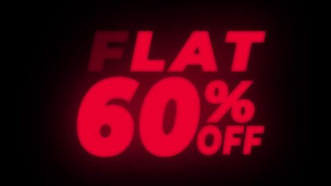 Flat 60% Percent Off Text Flickering Display Promotional Loop Live Action