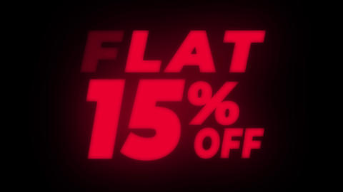 Flat 15 % Percent Off Text Flickering Display Promotional Loop Live Action