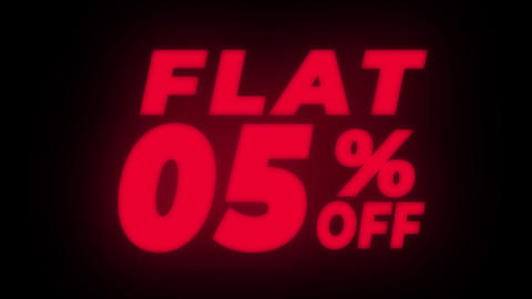 Flat 05% Percent Off Text Flickering Display Promotional Loop Live Action