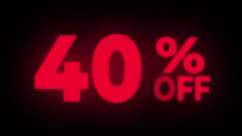 40% Percent Off Text Flickering Display Promotional Loop Live Action