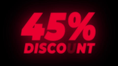 45% Percent Discount Text Flickering Display Promotional Loop Live Action