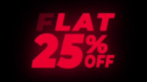 Flat 25 % Percent Off Text Flickering Display Promotional Loop Live Action