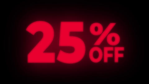 25% Percent Off Text Flickering Display Promotional Loop Live Action