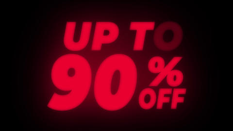Up To 90% Percent Off Text Flickering Display Promotional Loop Live Action