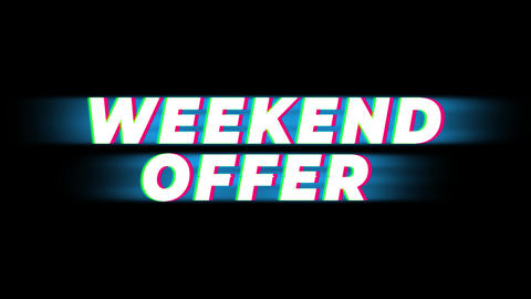Weekend Offer Text Vintage Glitch Effect Promotion Live Action