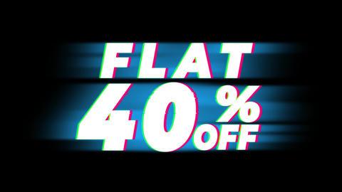 Flat 40% Percent Off Text Vintage Glitch Effect Promotion Live Action