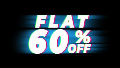 Flat 60% Percent Off Text Vintage Glitch Effect Promotion Live Action