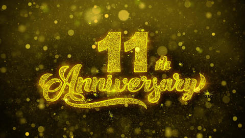 11th Happy Anniversary Golden Text Blinking Particles with Golden Fireworks Live Action