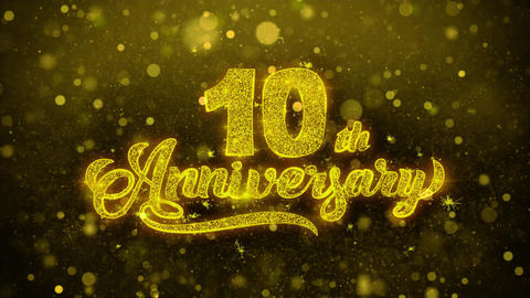 10th Happy Anniversary Golden Text Blinking Particles with Golden Fireworks Live Action