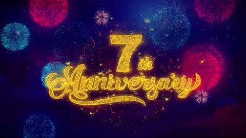 7th Happy Anniversary Greeting Text Sparkle Particles on Colored Fireworks Footage
