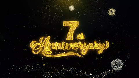 7th Happy Anniversary Written Gold Particles Exploding Fireworks Display Live Action