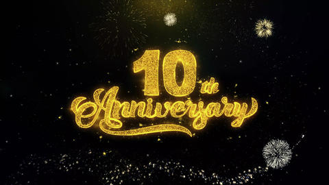 10th Happy Anniversary Written Gold Particles Exploding Fireworks Display Live Action