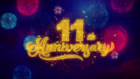 11th Happy Anniversary Greeting Text Sparkle Particles on Colored Fireworks Live Action