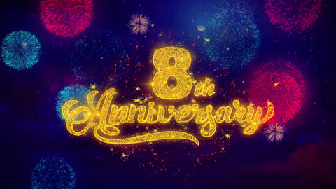 8th Happy Anniversary Greeting Text Sparkle Particles on Colored Fireworks Footage