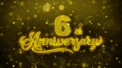 6th Happy Anniversary Golden Text Blinking Particles with Golden Fireworks Live Action