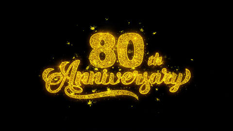 80th Happy Anniversary Typography Written with Golden Particles Sparks Fireworks Footage