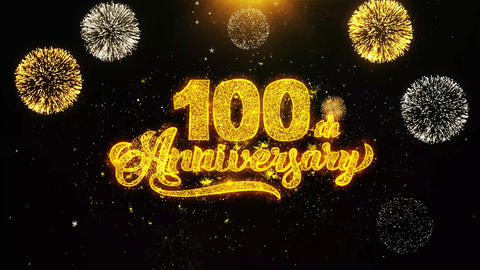 100th Happy Anniversary Wishes Greetings card, Invitation, Celebration Firework Footage