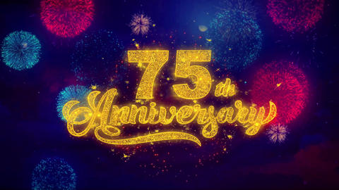 75th Happy Anniversary Greeting Text Sparkle Particles on Colored Fireworks Footage