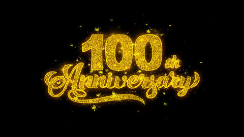 100th Happy Anniversary Typography Written with Golden Particles Sparks Live Action
