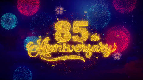 85th Happy Anniversary Greeting Text Sparkle Particles on Colored Fireworks Footage
