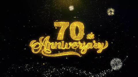 70th Happy Anniversary Written Gold Particles Exploding Fireworks Display Live Action