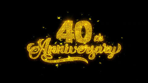 40th Happy Anniversary Typography Written with Golden Particles Sparks Fireworks Live Action