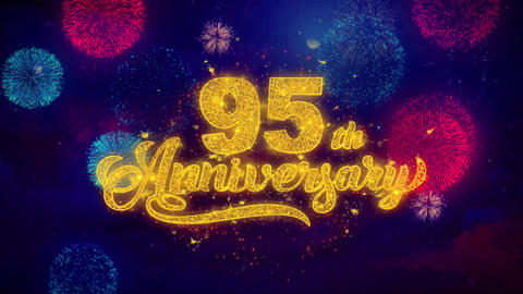 95th Happy Anniversary Greeting Text Sparkle Particles on Colored Fireworks Live Action