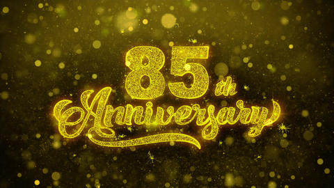 85th Happy Anniversary Golden Text Blinking Particles with Golden Fireworks Live Action