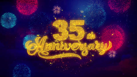 35th Happy Anniversary Greeting Text Sparkle Particles on Colored Fireworks Live Action