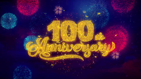 100th Happy Anniversary Greeting Text Sparkle Particles on Colored Fireworks Footage