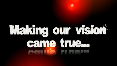 134 slogan message 'Making our vision came true ' Animation