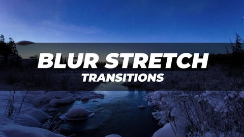 Blur Stretch Transitions After Effects Animation Preset
