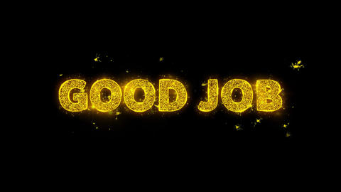 Good Job Text Sparks Particles on Black Background Live Action