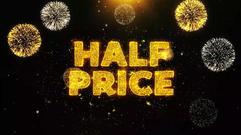 Half Price Text on Firework Display Explosion Particles Live Action