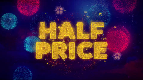 Half Price Text on Colorful Ftirework Explosion Particles Live Action