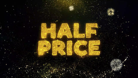 Half Price Text on Gold Particles Fireworks Display Live Action