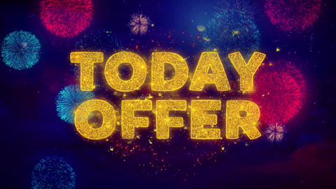 Today Offer Text on Colorful Ftirework Explosion Particles Live Action