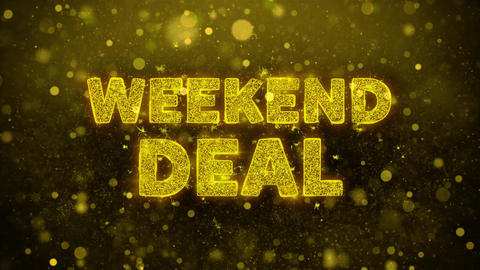 Weekend Deal Text on Golden Glitter Shine Particles Animation Live Action