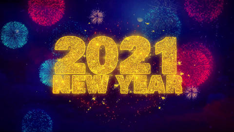 2021 New Year wish Text on Colorful Ftirework Explosion Particles Footage