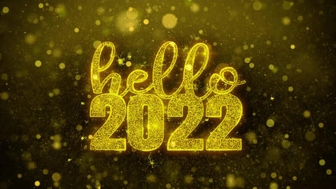 Hello 2022 Wish Text on Golden Glitter Shine Particles Animation Footage