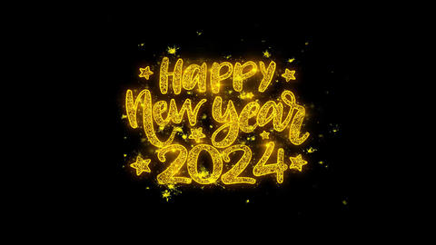Happy New Year 2024 wish Text Sparks Particles on Black Background Live Action