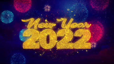 New Year 2022 wish Text on Colorful Ftirework Explosion Particles Footage